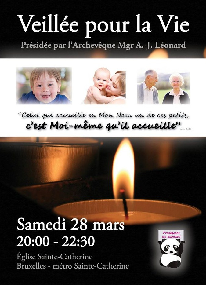 veillée pour la vie, veillée de prière, bruxelles, 28 mars, église sainte-catherine, mgr léonard