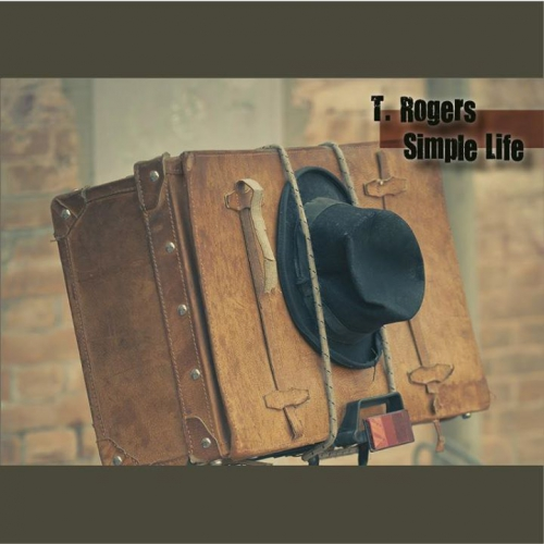 T Rogers Blues Band, Simple Life, blues, album, 2013