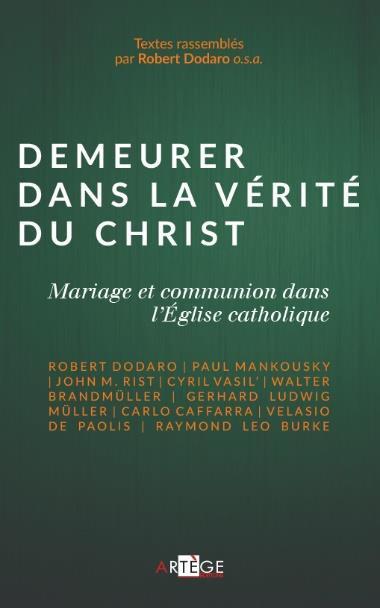 synode sur la famille, 5 cardinaux, demeurer dans la vérité du Christ, cinq cardinaux, défense du mariage, cardinal Kasper, divorcés-remariés, indissolubilité